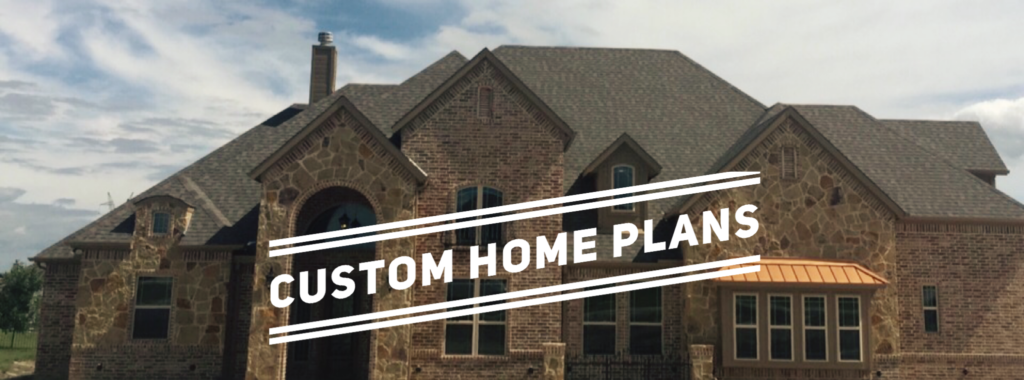 Click for Custom Home Plans